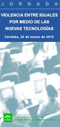 Jornada sobre violencia entre iguales mediante las TIC (Córdoba, 22/03/2010)