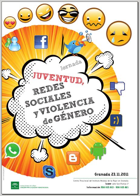 Jornada sobre Juventud, Redes sociales y Violencia de género. El 23/11/2011 en Granada.