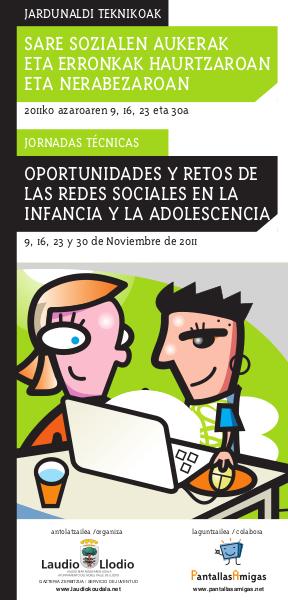 Jornadas Redes Sociales en Laudio - Llodio, con la colaboración de PantallasAmigas