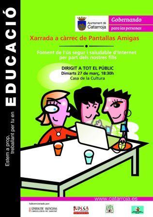 Jornada sobre uso seguro de Internet en Catarroja, el 27/03/2012, a cargo de PantallasAmigas
