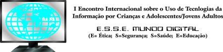 I Encuentro Internacional sobre el uso de Tecnologías de la Información por niños y adolescentes/jóvenes adultos. Rio de Janeiro (Brasil). 19 y 20 de abril de 2012