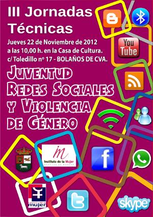 Jornadas sobre redes sociales y violencia contra la mujer (22/11/2012, Bolaños de Calatrava)