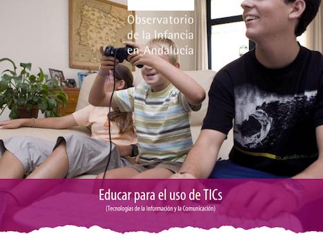 Curso Educar para el uso de las TICs - Observatorio de la Infancia de Andalucia