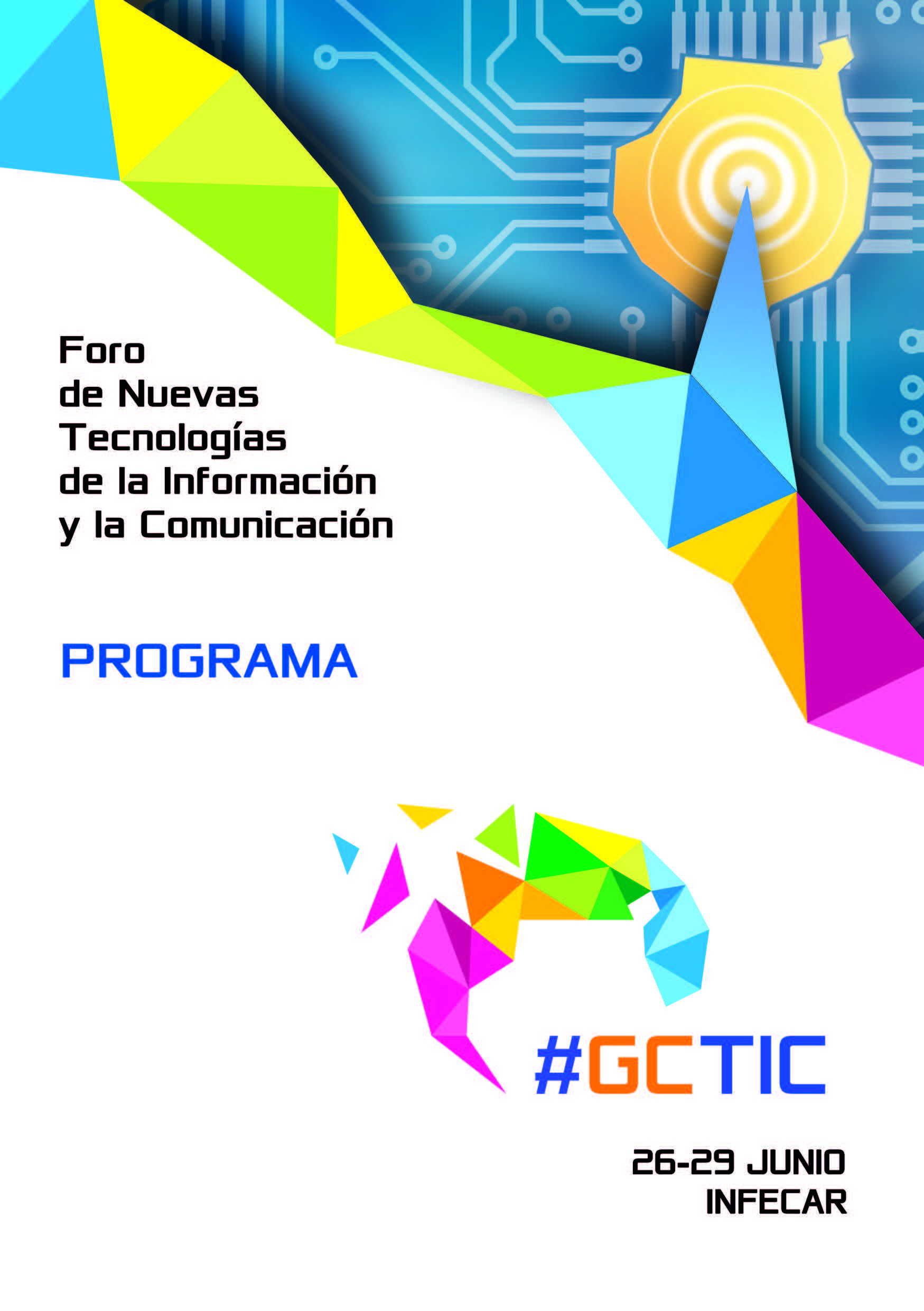 Programa Foro de Nuevas Tecnologías de la Información y la Comunicación GCTIC