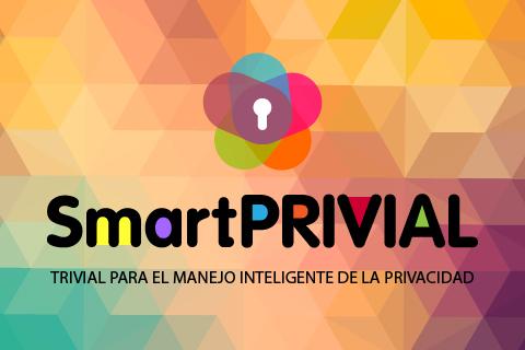 SmartPRIVIAL, trivial para el manejo inteligente  de la privacidad