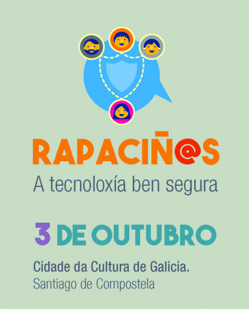 Jornada Rapaciños - A tecnoloxía ben segura - Cidade da Cultura de Galicia